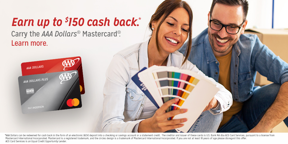 Earn up to $150 Cash Back with the AAA Dollars Mastercard